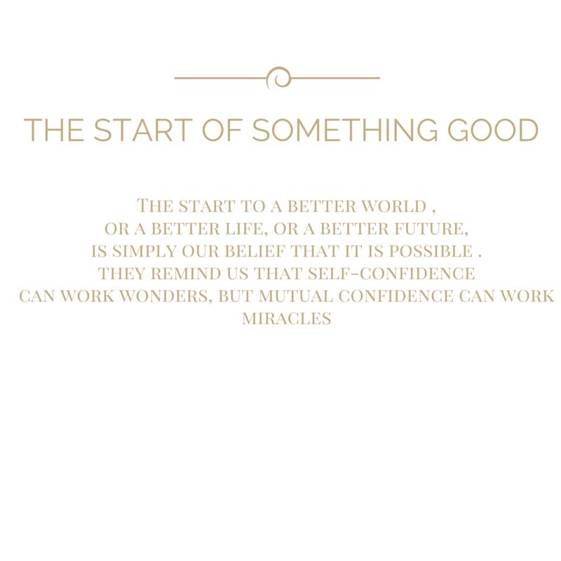 The Start of Something Good